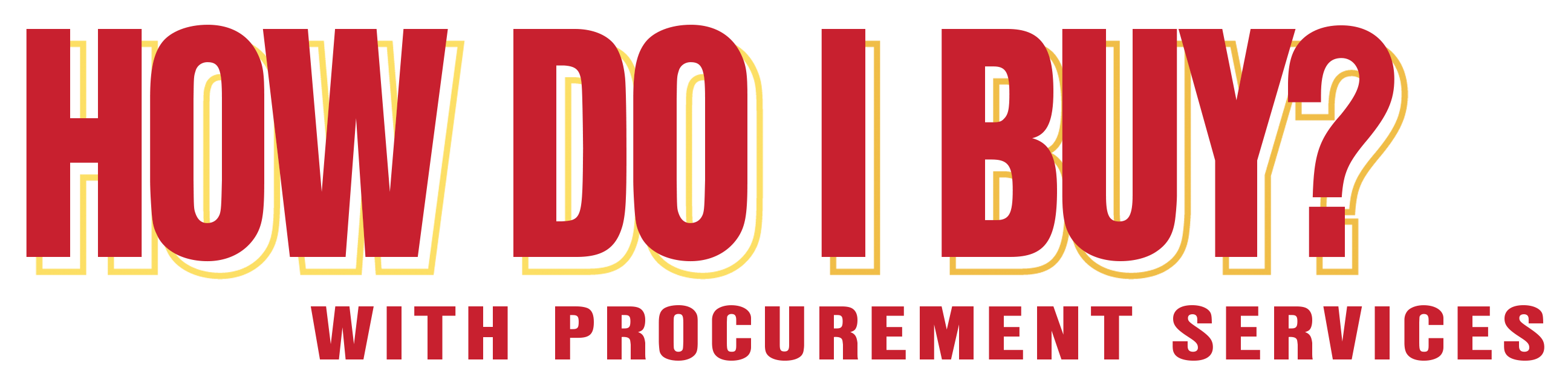 How Do I Buy? with Procurement Services